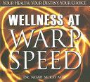 Wellness at Warp Speed