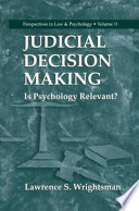 Judicial Decision Making : application of knowl edge, i welcomed our field's...