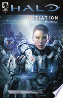 Halo: Initiation #3 : how commander sarah palmer became a...