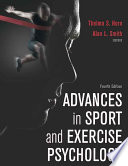 Advances in Sport and Exercise Psychology  4E