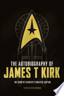 The Autobiography of James T  Kirk