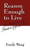 Reason Enough To Live