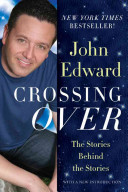 Crossing Over : and his tv program, sharing stories of the...