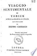 Viaggio sentimentale di Yorick lungo la Francia e l Italia con annotazioni di Didimo Chierico