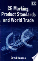 CE Marking  Product Standards and World Trade