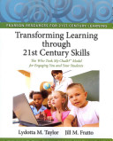 Transforming Learning Through 21st Century Skills