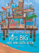 Pip's Big Hide-And-Seek-Book : one hundred of them! can...
