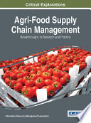Agri Food Supply Chain Management Breakthroughs In Research And Practice