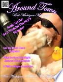 Around Town West Michigan Magazine March 2012 Issue 3
