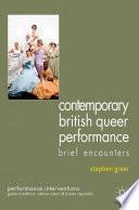 Contemporary British Queer Performance