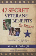 47 Secret Veterans  Benefits for Seniors  Benefits You Have Earned    But Don t Know About