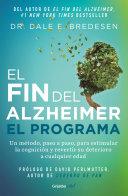 El Fin Del Alzheimer El Programa The End Of Alzheimer S Program
