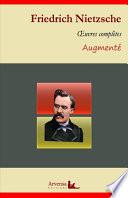 Friedrich Nietzsche Oeuvres Compl Tes Suivi D Annexes Annot Es Illustr Es