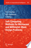 Soft Computing Methods for Microwave and Millimeter Wave Design Problems