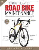 Zinn   the Art of Road Bike Maintenance  The World s Best Selling Bicycle Repair and Maintenance Guide