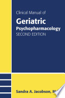 Clinical Manual Of Geriatric Psychopharmacology Second Edition book