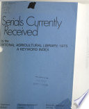 Serials Currently Received By The National Agricultural Library 1974