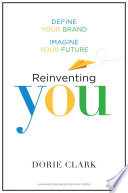 Reinventing You : want to be professionally? whether you want to...