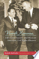 Vicente Ximenes Lbj S Great Society And Mexican American Civil Rights Rhetoric