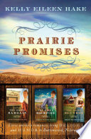 Prairie Promises : stories of marriage plans that don't go...