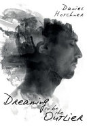 Dreaming to Be the Outlier