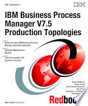 IBM Business Process Manager V7 5 Production Topologies