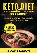 Keto Diet For Beginners Recipes Cookbook