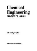 Chemical Engineering Practice PE Exams