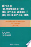Topics in Polynomials of One and Several Variables and Their Applications