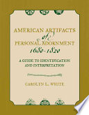 American Artifacts of Personal Adornment  1680 1820