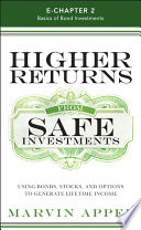 Higher Returns from Safe Investments  Introduction and Chapter 2
