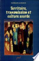 Territoire, transmission et culture sourde