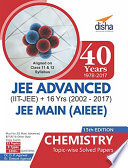 40 Years IIT-JEE Advanced + 16 yrs JEE Main Topic-wise Solved Paper Chemistry with Free ebook 13th Edition