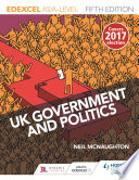 Edexcel UK Government and Politics for AS A Level Fifth Edition