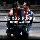Skins & Punks