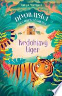 Tvrdohlavý tiger