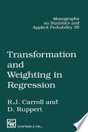 Transformation and Weighting in Regression