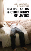 Givers  Takers and Other Kinds of Lovers