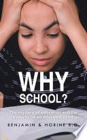Why School