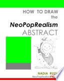 How to Draw the NeoPopRealism Abstract