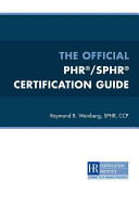The Official PHR and SPHR Certification Guide