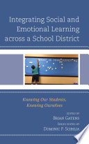 Integrating Social And Emotional Learning Across A School District