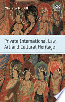 Private International Law  Art and Cultural Heritage