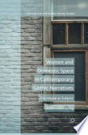 Women and Domestic Space in Contemporary Gothic Narratives Book PDF