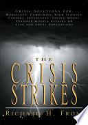 The Crisis Strikes