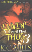 Luvin A Certified Thug 3