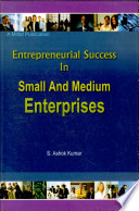 Entrepreneurial Success in Small and Medium Eterprises