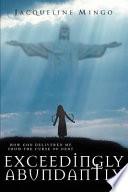 Exceedingly Abundantly : break free from the curse of debt. having...