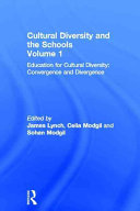 Cultural Diversity and the Schools: Education for cultural diversity