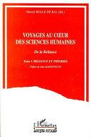 Voyages au cœur des sciences humaines: Reliance et théories